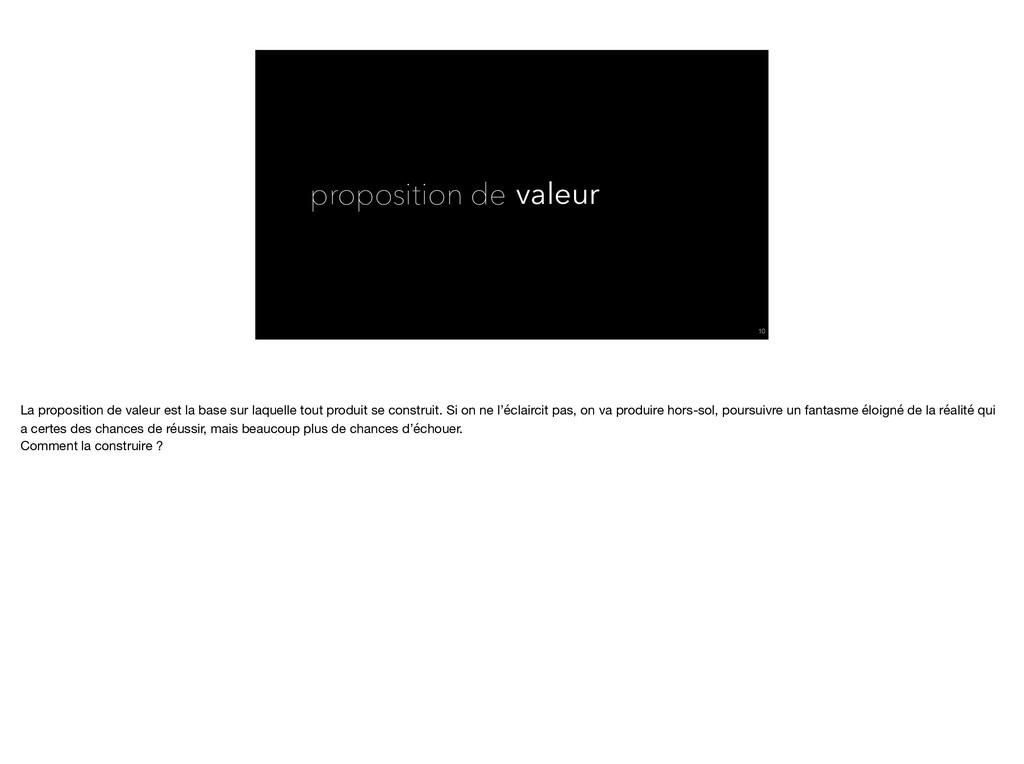 proposition de valeur !10 La proposition de val...