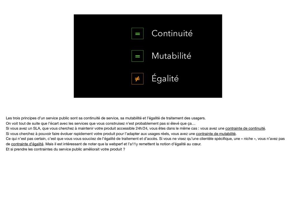 Continuité Mutabilité Égalité = = ≠ Les trois p...