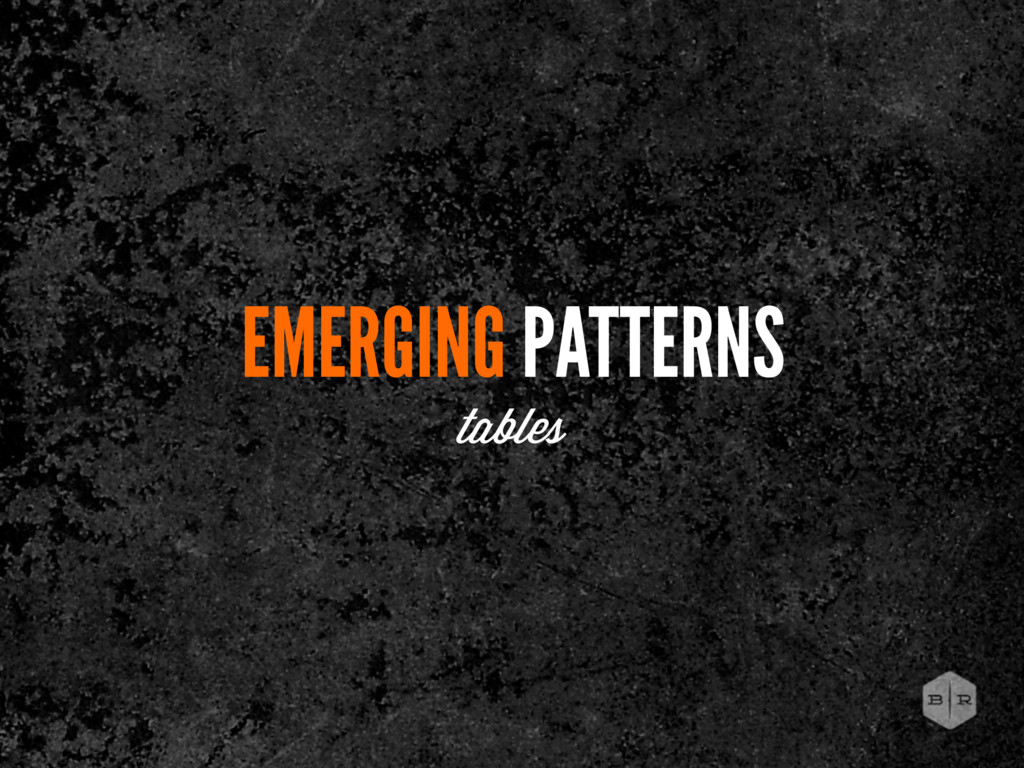EMERGING PATTERNS tables