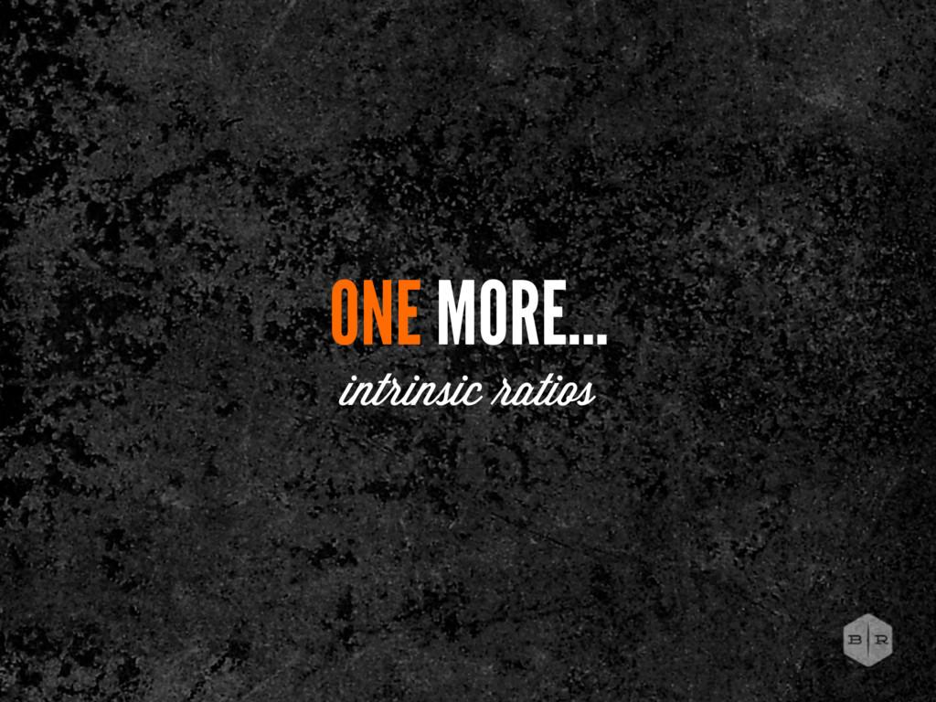 ONE MORE... intrinsic atios