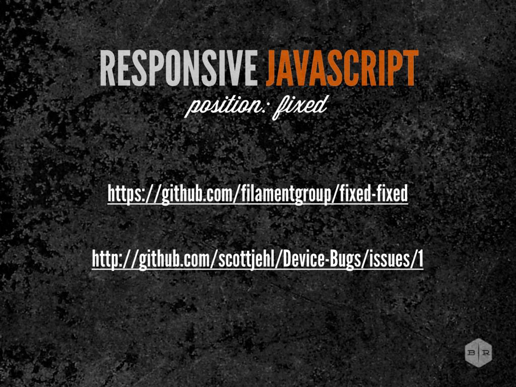 RESPONSIVE JAVASCRIPT position: fixed https://g...