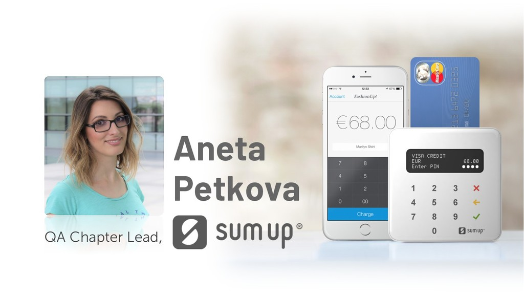 Aneta Petkova QA Chapter Lead,