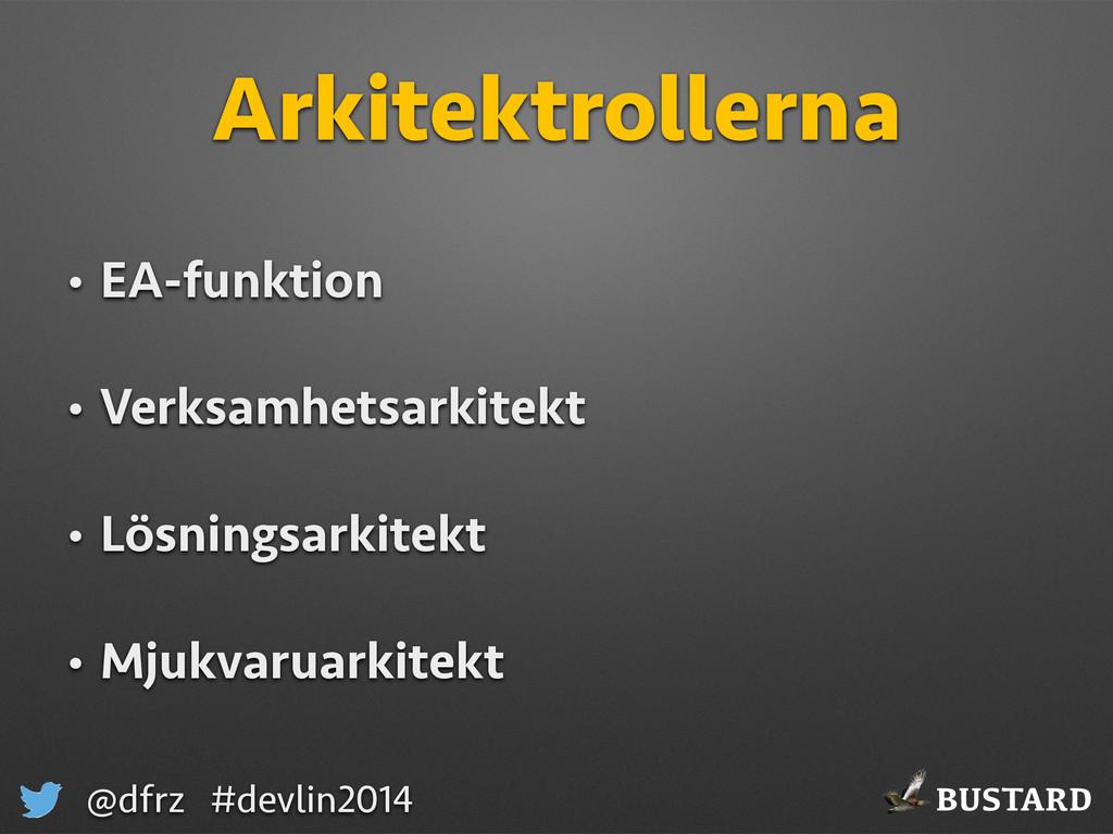 BUSTARD @dfrz #devlin2014 Arkitektrollerna • EA...
