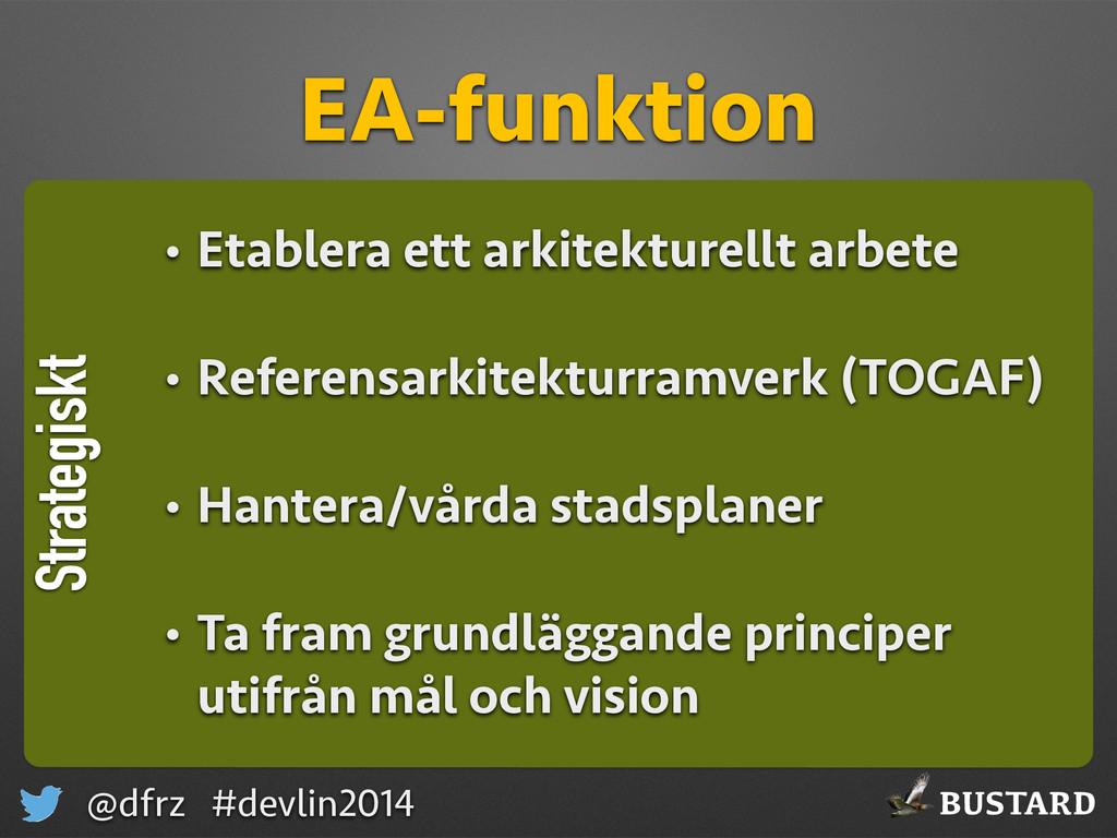 BUSTARD @dfrz #devlin2014 Strategiskt EA-funkti...