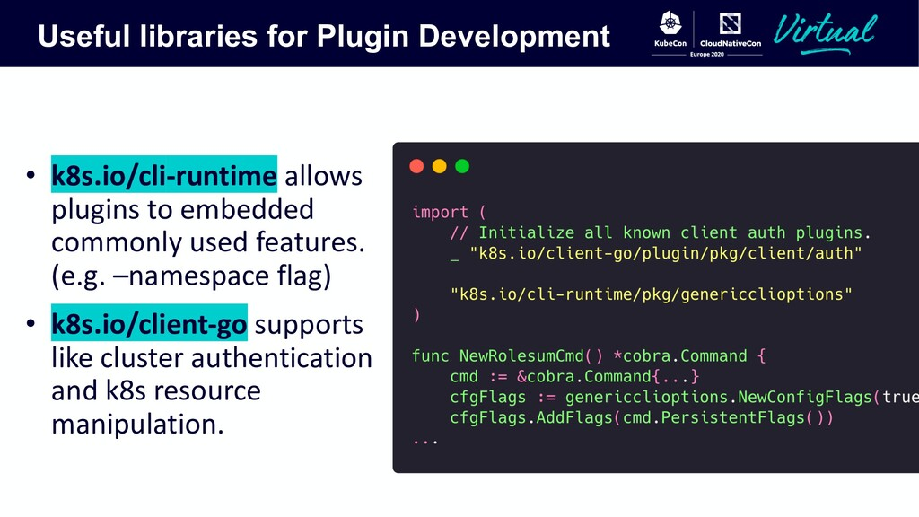 Useful libraries for Plugin Development • k8s.i...