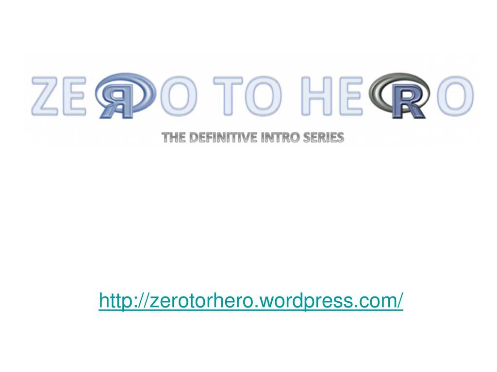 http://zerotorhero.wordpress.com/