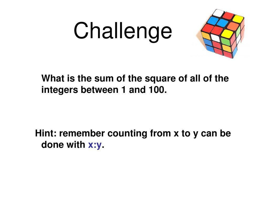 Challenge What is the sum of the square of all ...