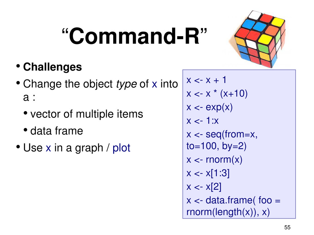 • Challenges • Change the object type of x into...