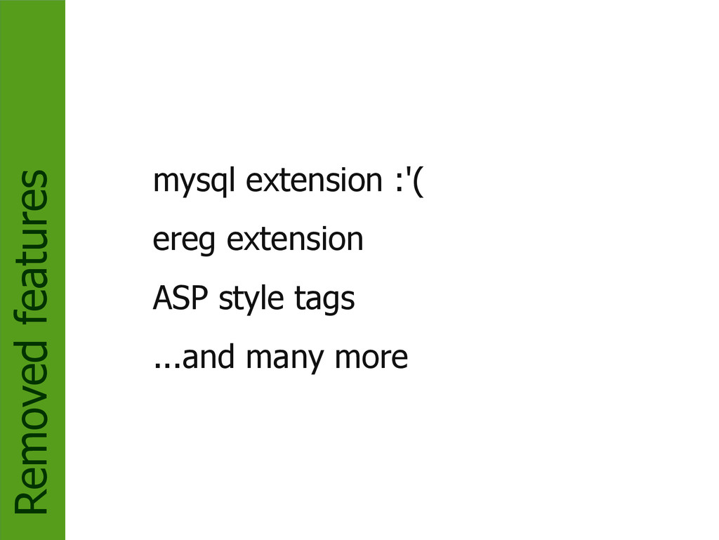 Removed features mysql extension :'( ereg exten...