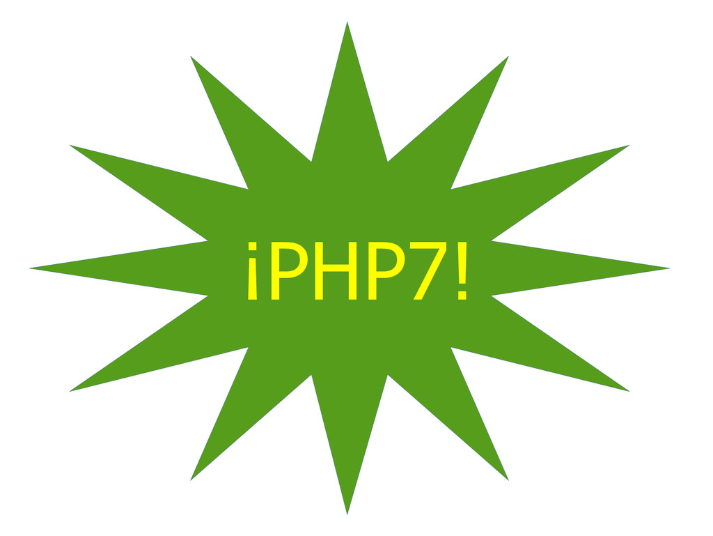 ¡PHP7!