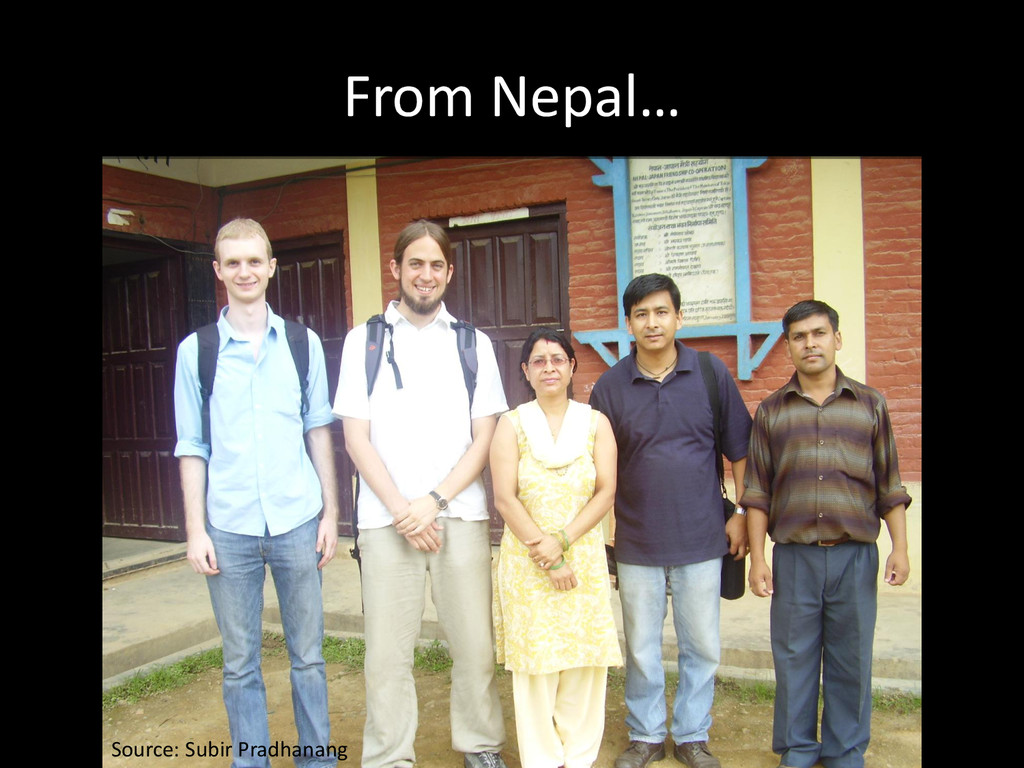 From Nepal… Source: Subir Pradhanang