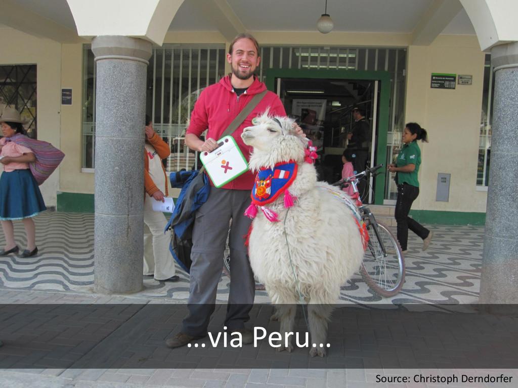 …via Peru… Source: Christoph Derndorfer