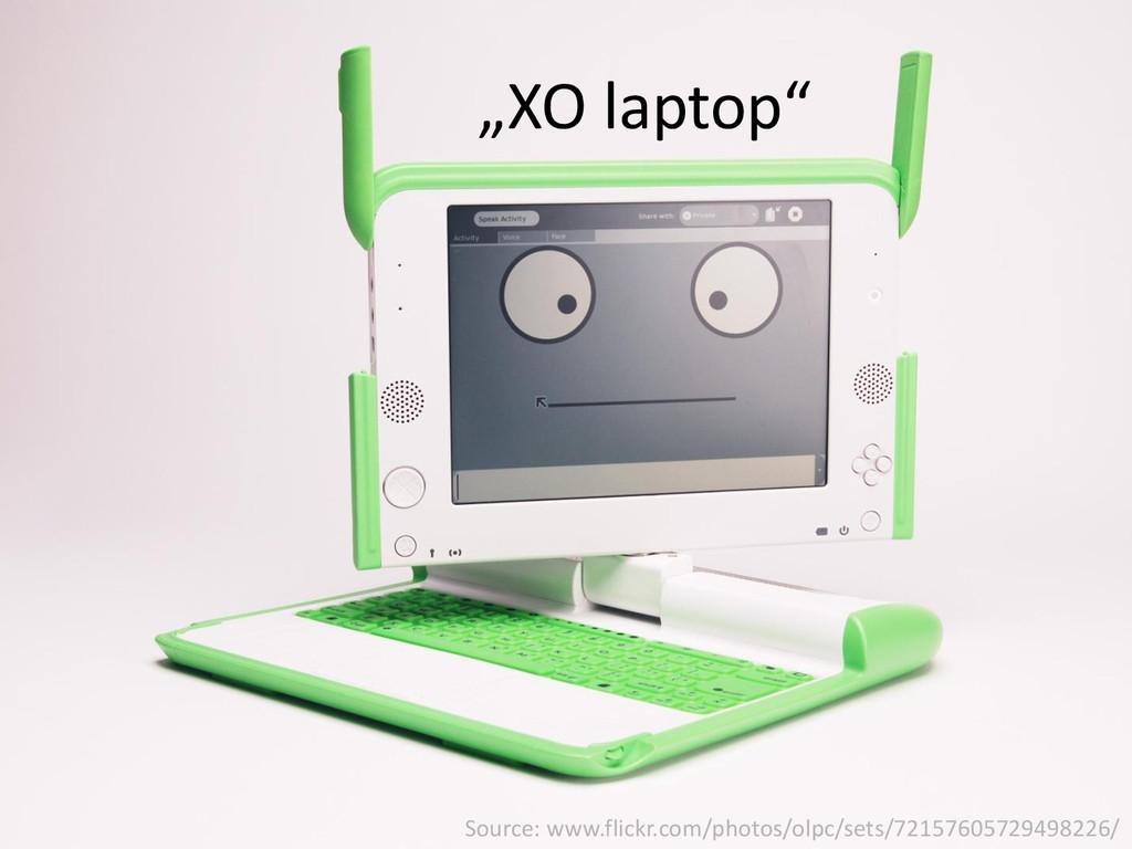 """XO laptop"" Source: www.flickr.com/photos/olpc/..."