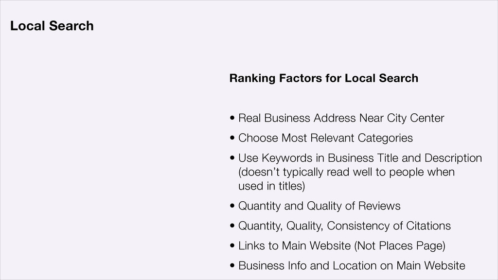 Ranking Factors for Local Search ! • Real Busin...