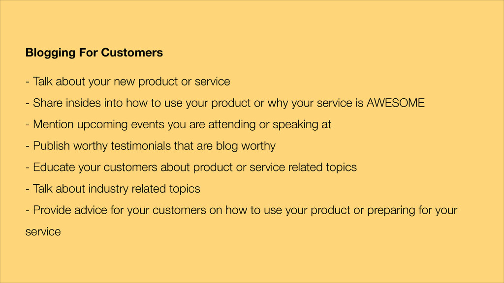 Blogging For Customers ! - Talk about your new ...
