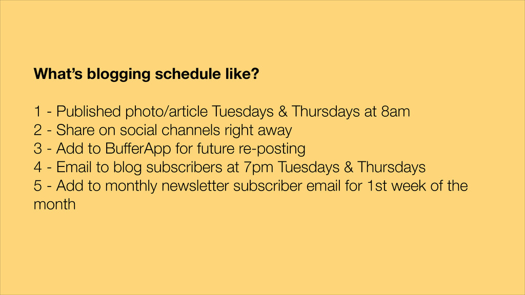 What's blogging schedule like? ! 1 - Published ...