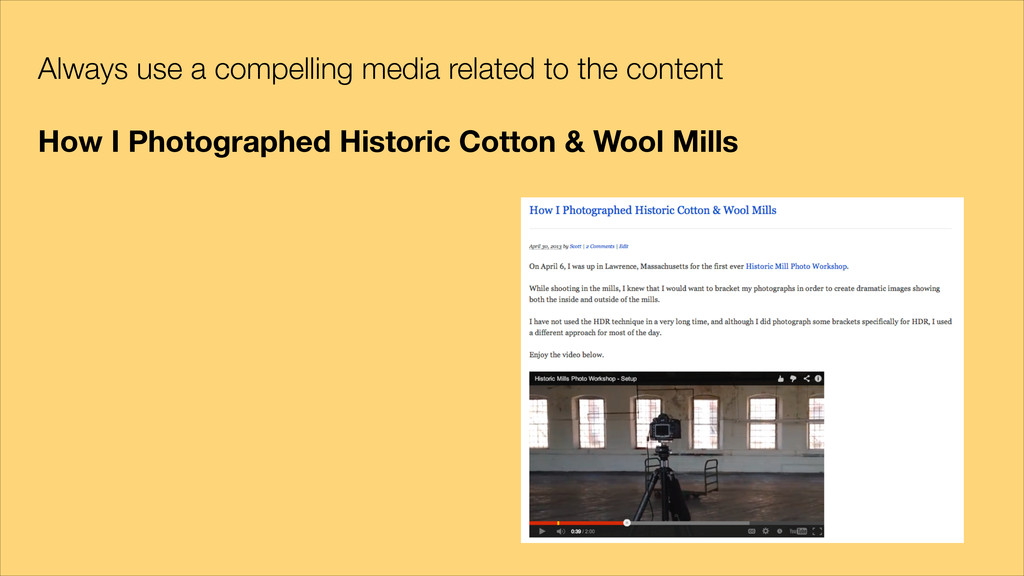 Always use a compelling media related to the co...