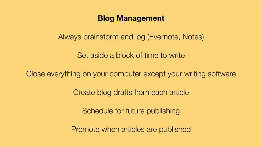 Blog Management ! Always brainstorm and log (Ev...
