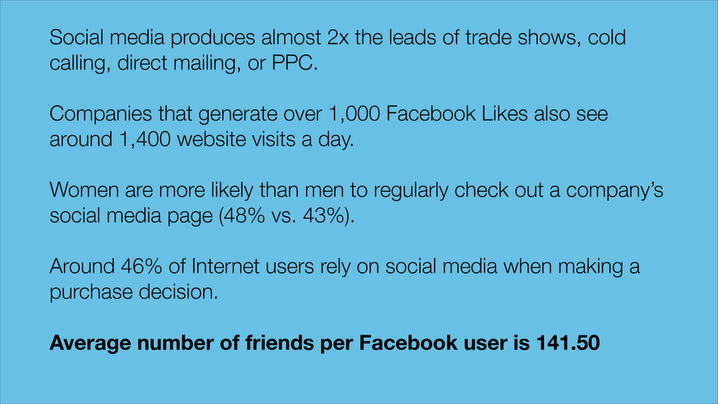 Social media produces almost 2x the leads of tr...