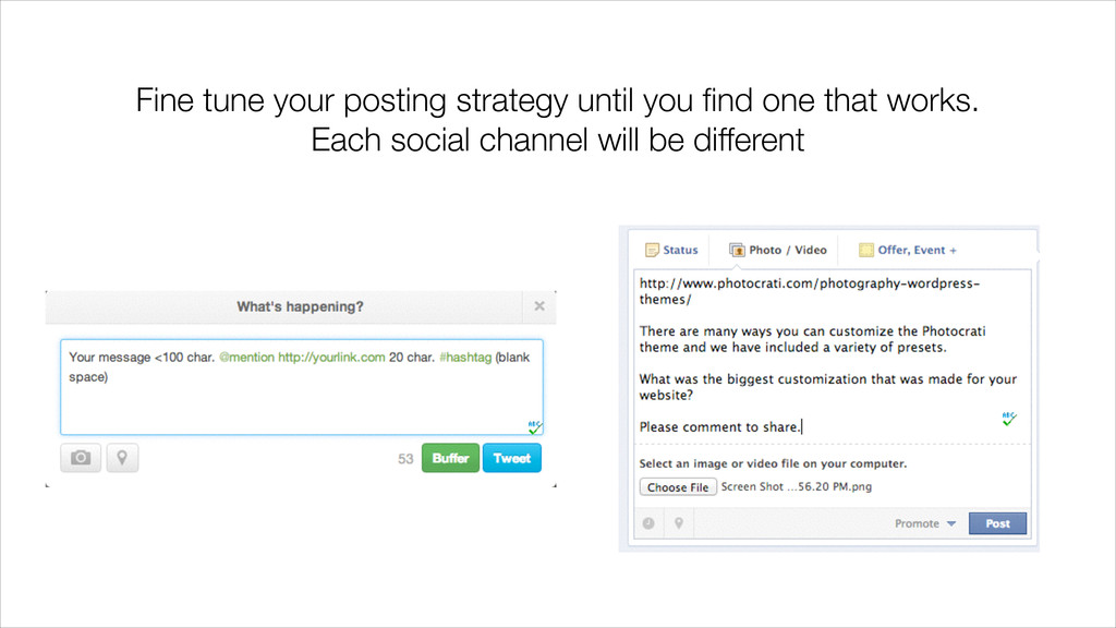 Fine tune your posting strategy until you find o...