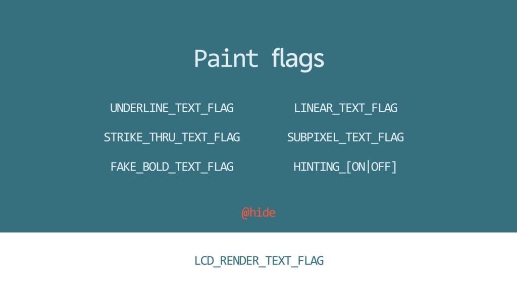 UNDERLINE_TEXT_FLAG STRIKE_THRU_TEXT_FLAG FAKE_...