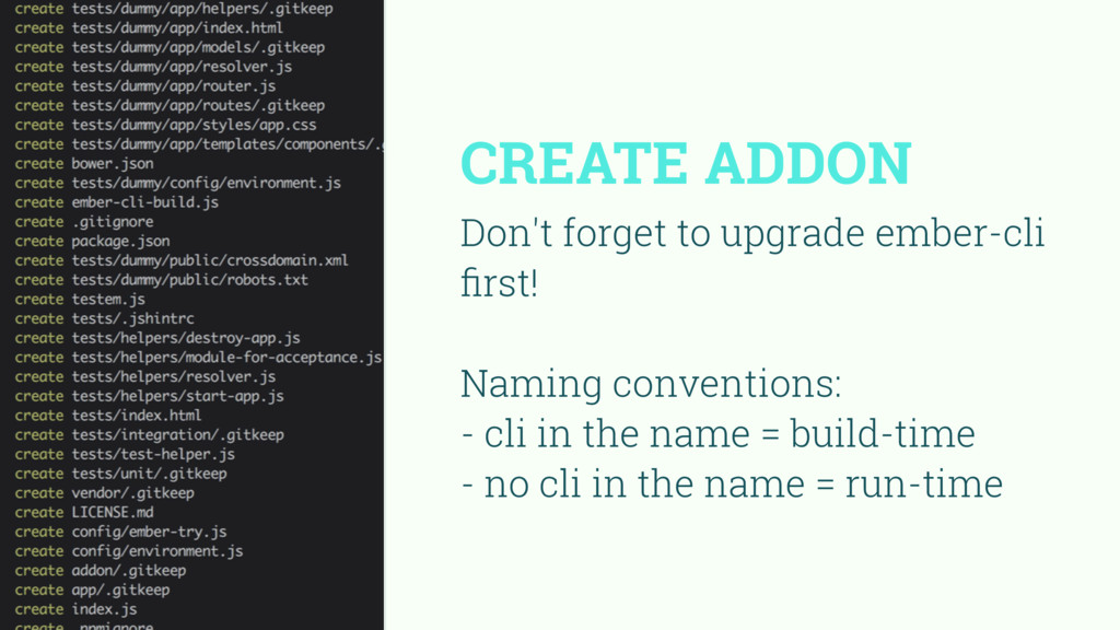 CREATE ADDON Don't forget to upgrade ember-cli ...