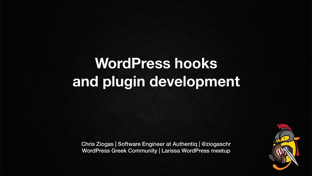 WordPress hooks  and plugin development Chris ...