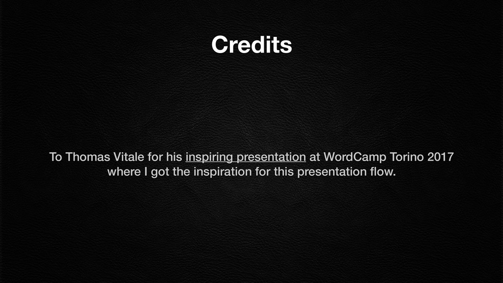 Credits To Thomas Vitale for his inspiring pres...