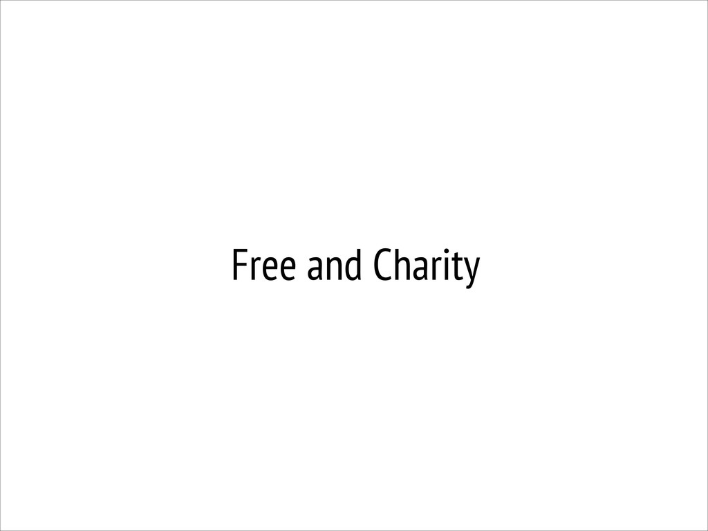 Free and Charity