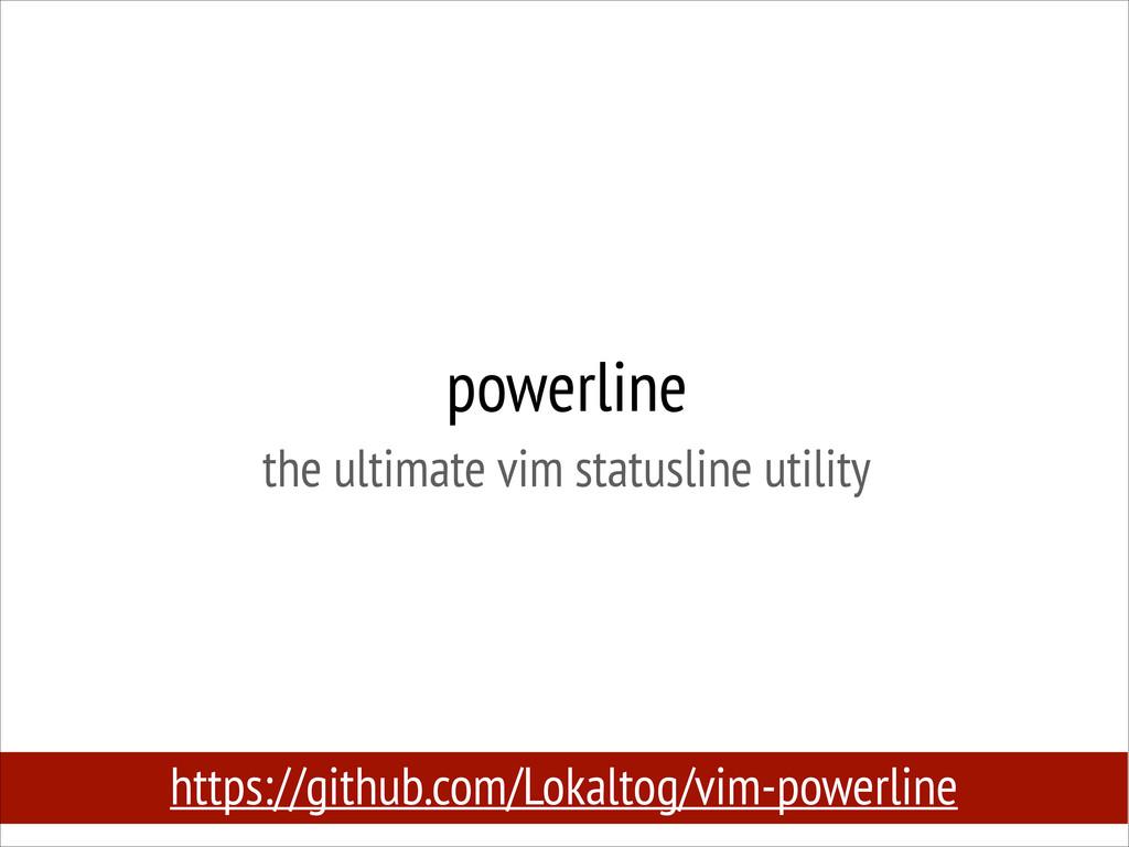 powerline the ultimate vim statusline utility ...