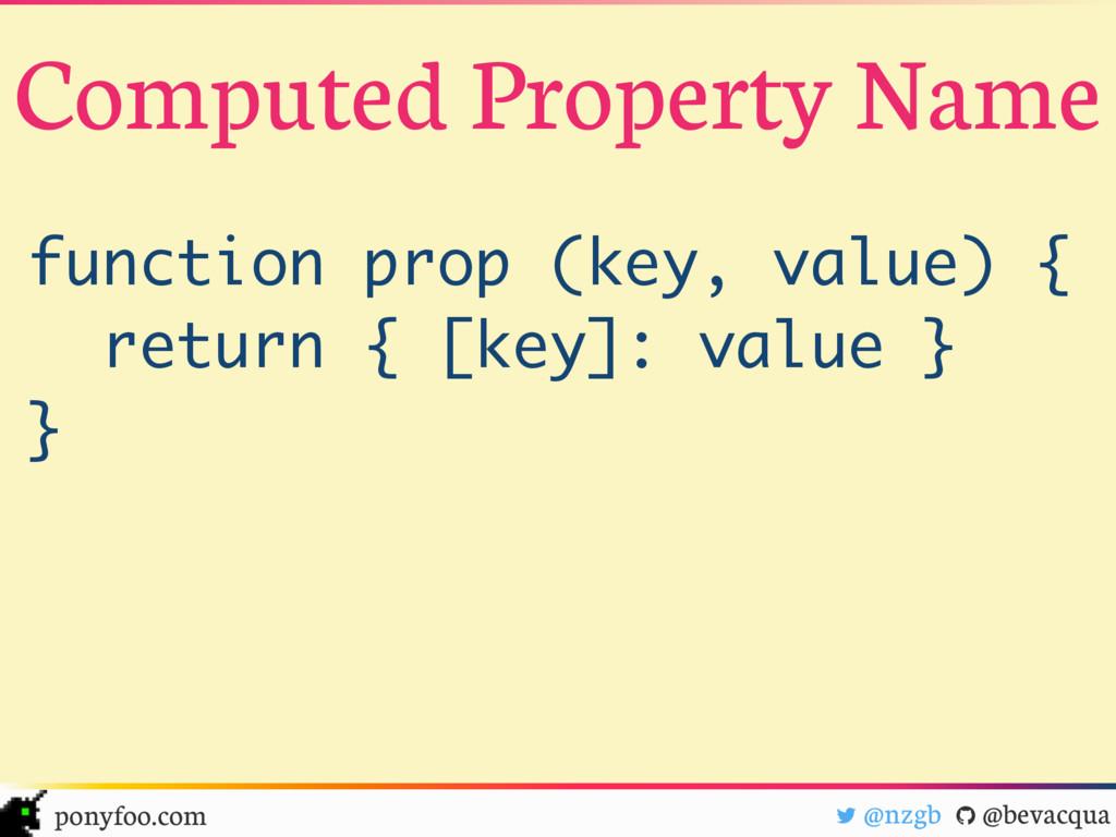 "! @nzgb "" @bevacqua ponyfoo.com function prop (..."