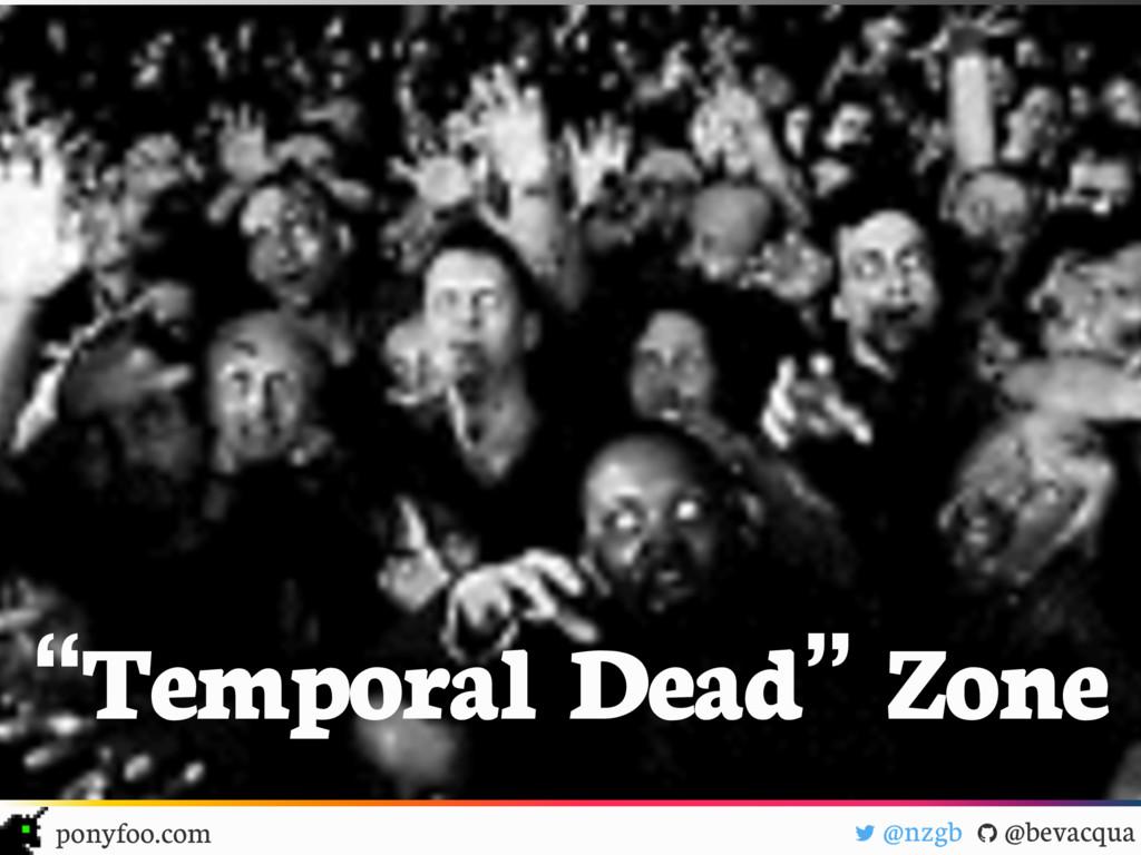 "! @nzgb "" @bevacqua ponyfoo.com ""Temporal Dead""..."