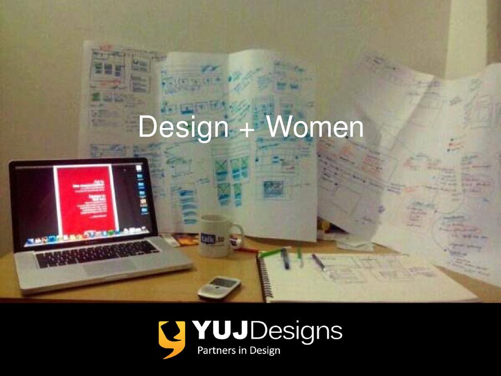 Design + Women