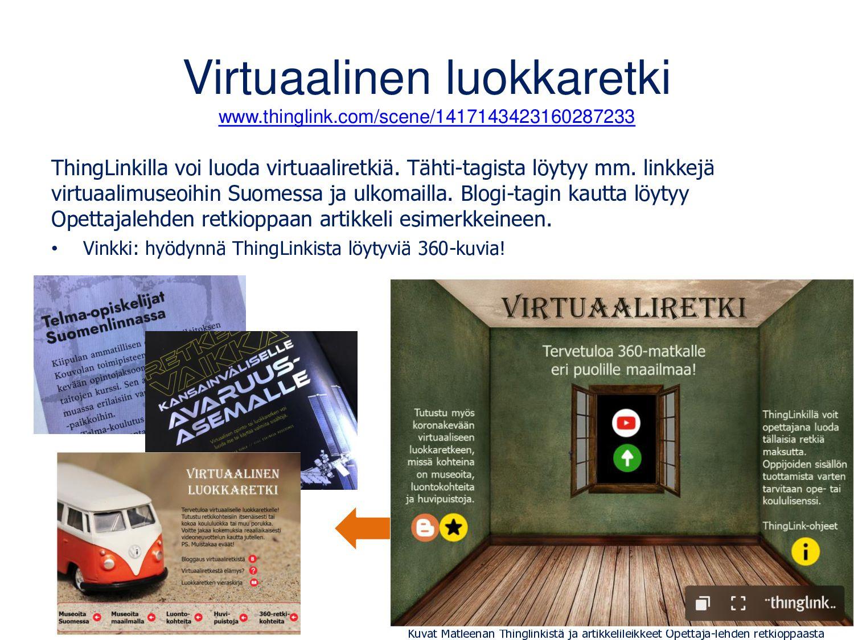Virtuaalinen luokkaretki • Vieraile museoissa, ...
