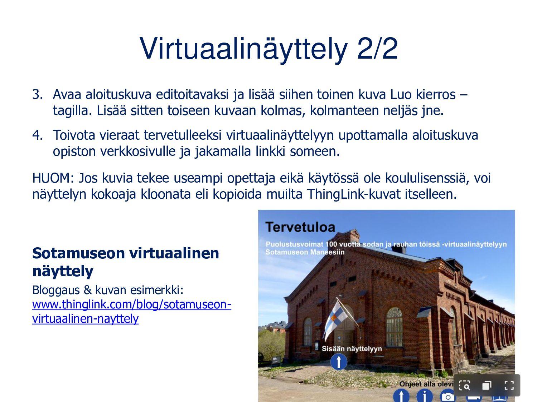 Virtuaalinäyttely 2/2 3. Avaa aloituskuva edito...