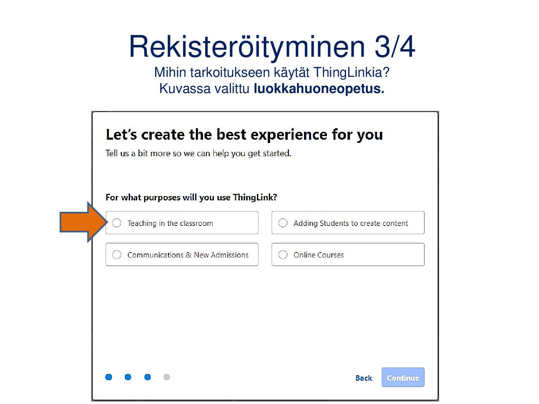 www.thinglink.com Kirjaudu sisään → Sign up for...