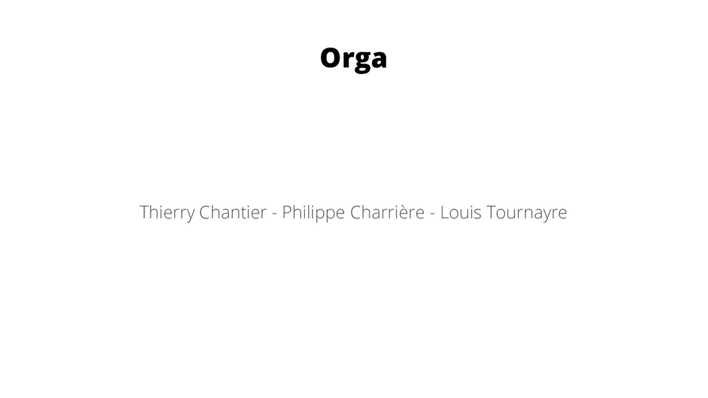 Orga Thierry Chantier - Philippe Charrière - Lo...