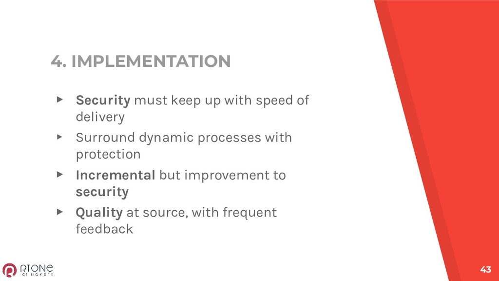 4. IMPLEMENTATION ▸ Security must keep up with ...