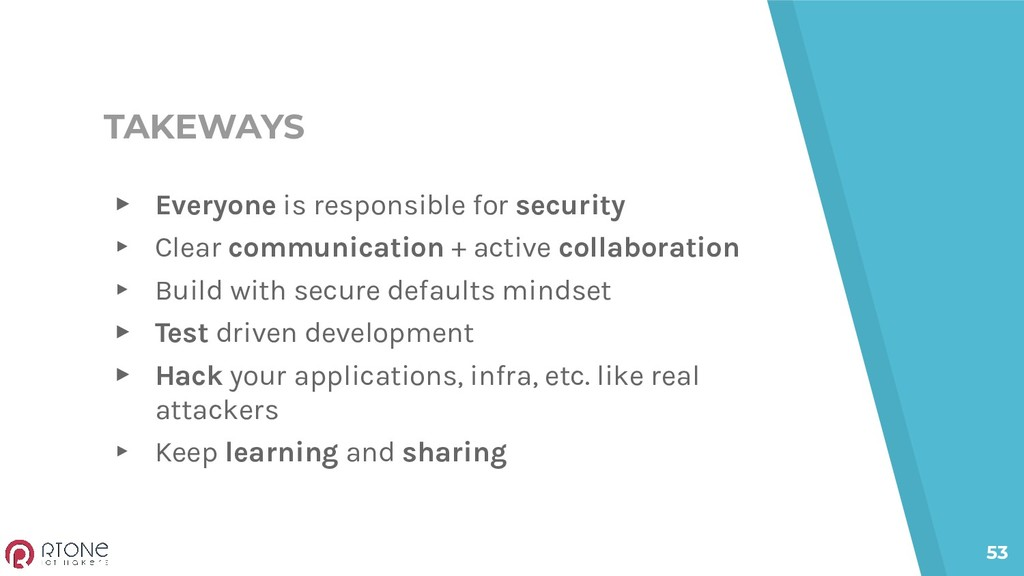 TAKEWAYS ▸ Everyone is responsible for security...