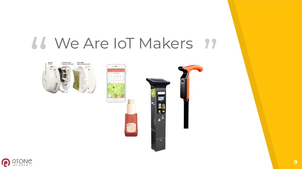"""""""We Are IoT Makers 9 """""""