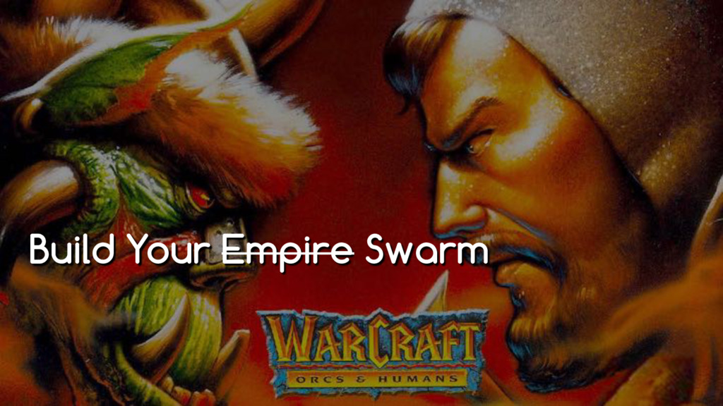 Build Your Empire Swarm