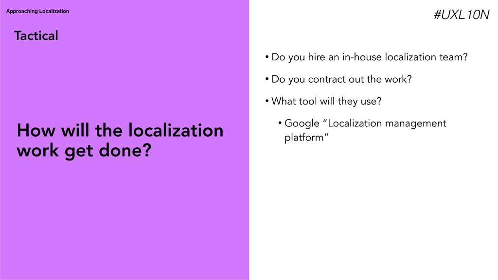 Tactical Approaching Localization • Do you hire...