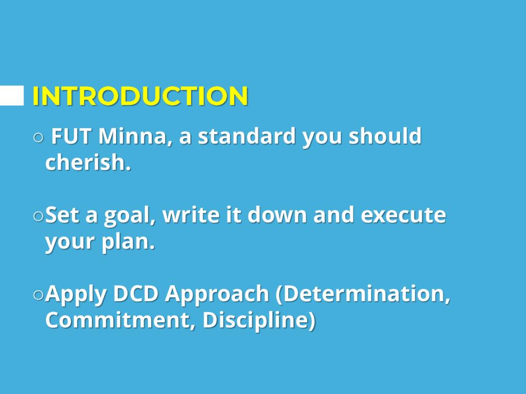 ○ FUT Minna, a standard you should cherish. ○Se...