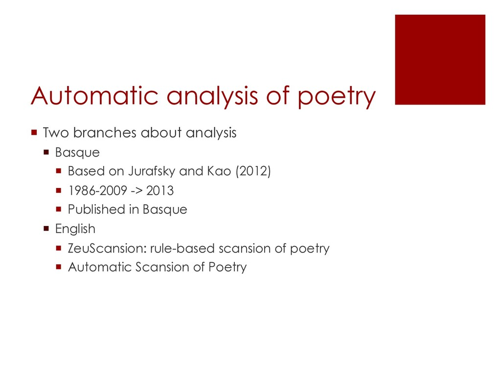 Automatic analysis of poetry ¡ Two branches abo...