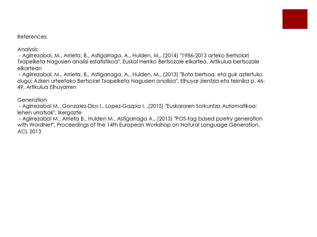 References: Analysis: - Agirrezabal, M., Arriet...