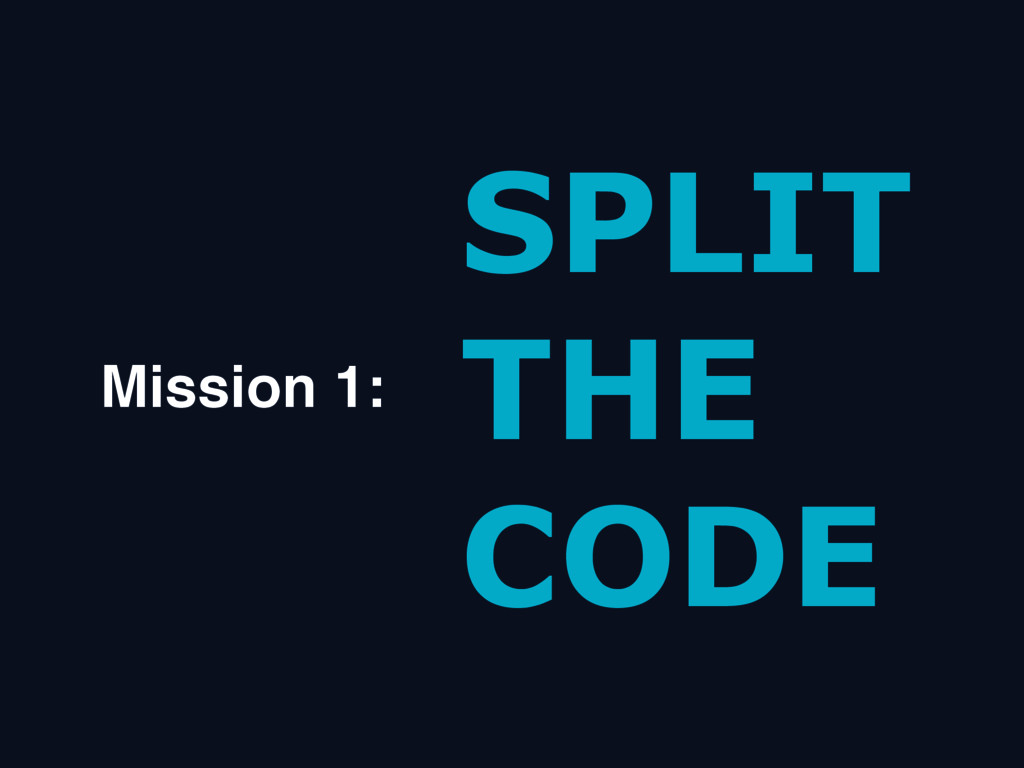 SPLIT THE CODE Mission 1: