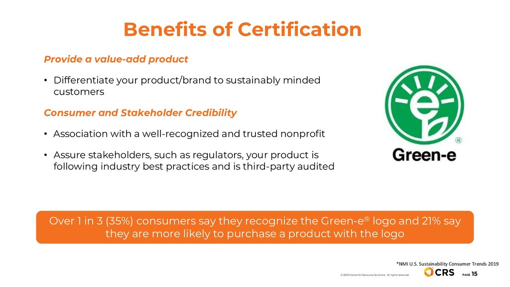 Benefits of Certification PAGE 15 © 2020 Center...