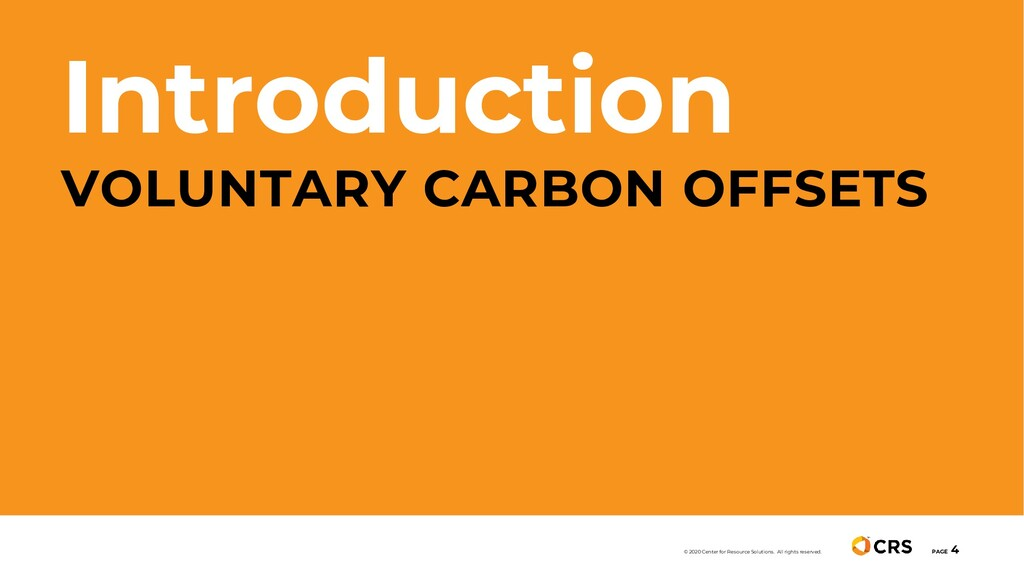Introduction VOLUNTARY CARBON OFFSETS PAGE 4 © ...