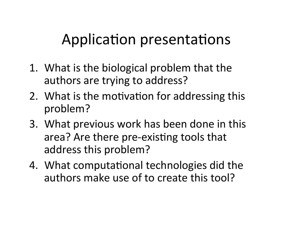Applica2on presenta2ons  1. What is...