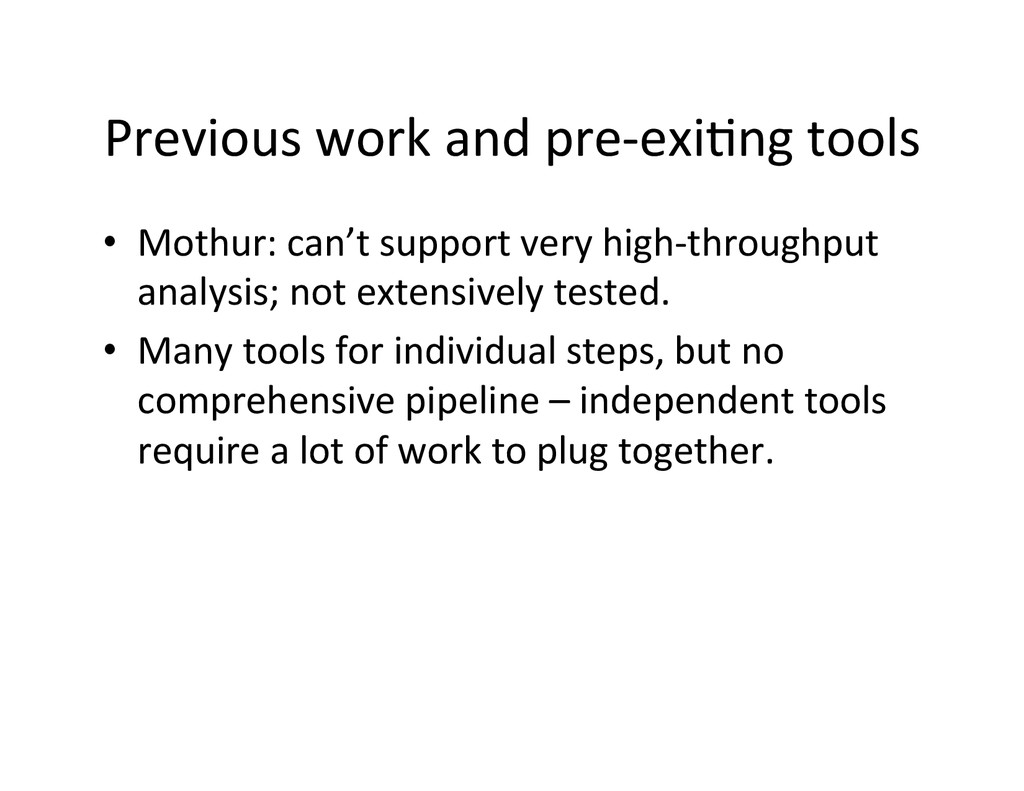 Previous work and pre-‐exi2ng tool...